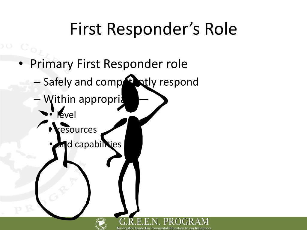 First Responder's Role