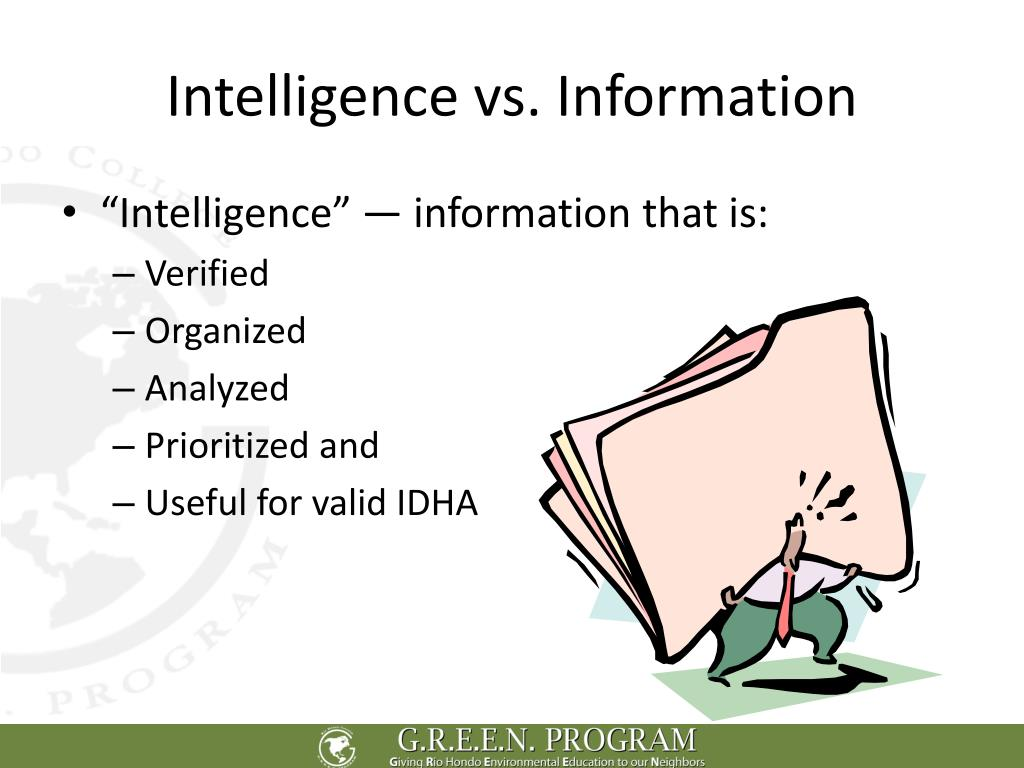 Intelligence vs. Information
