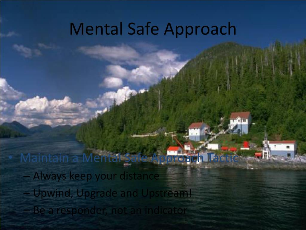 Mental Safe Approach