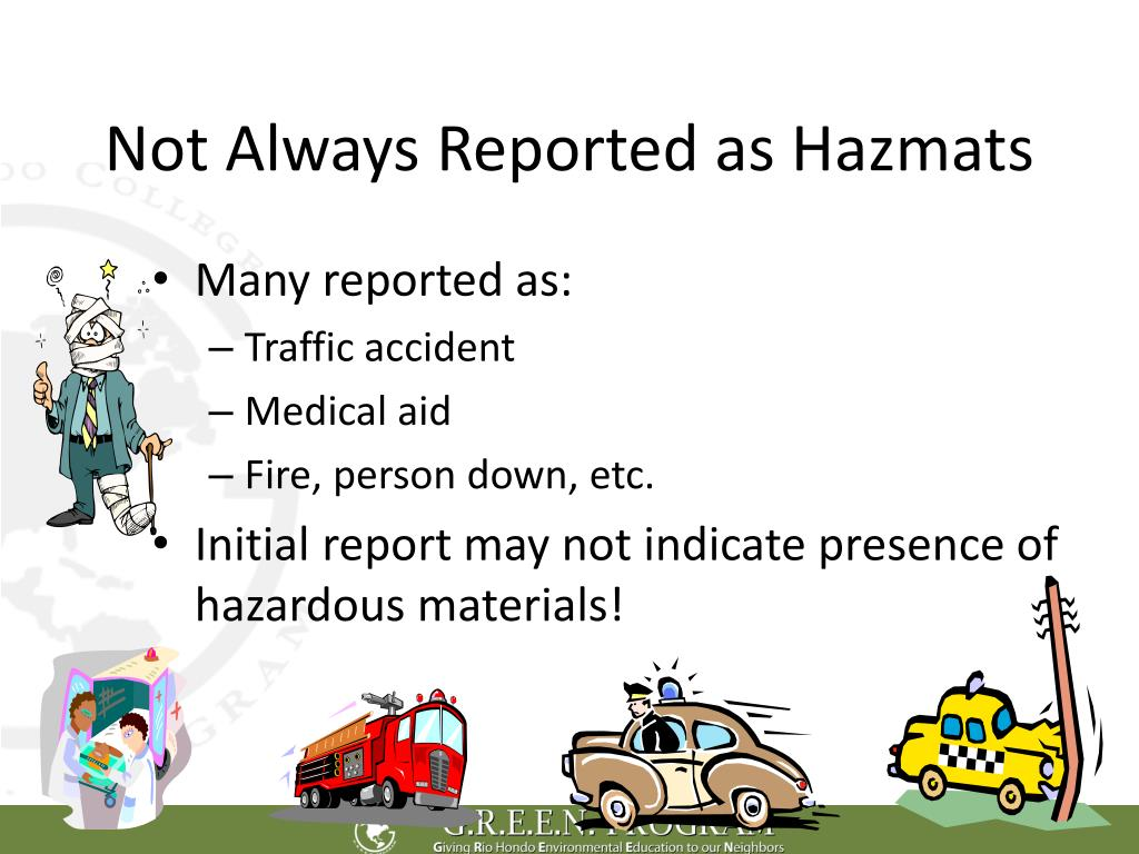 Not Always Reported as Hazmats