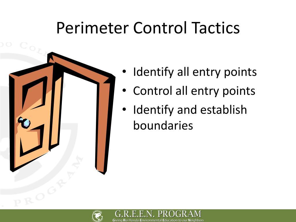 Perimeter Control Tactics