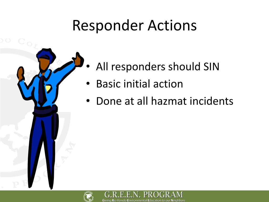 Responder Actions