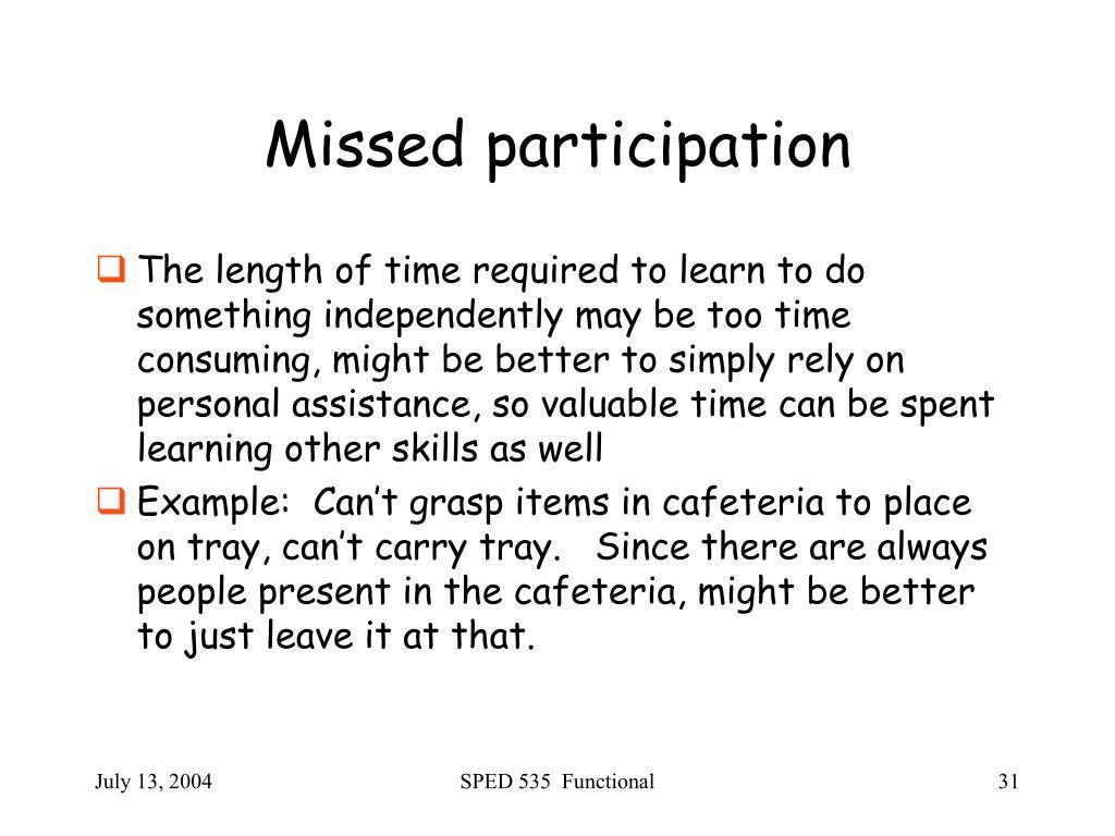 Missed participation