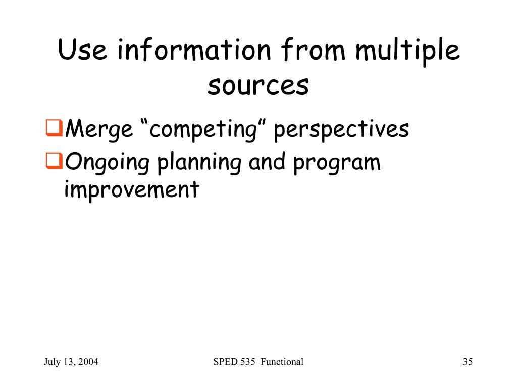 Use information from multiple sources
