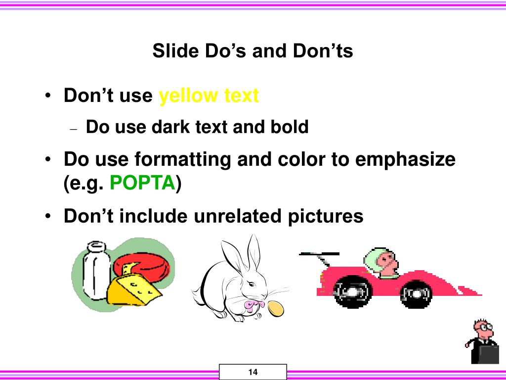 Slide Do's and Don'ts