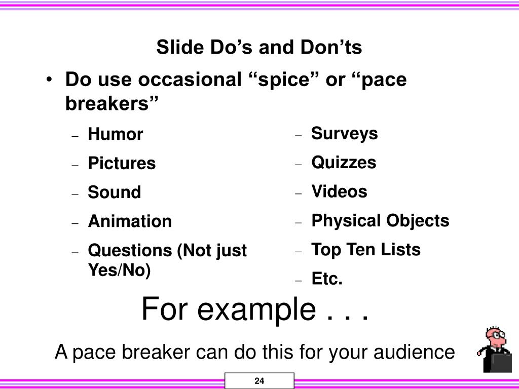 "Do use occasional ""spice"" or ""pace breakers"""