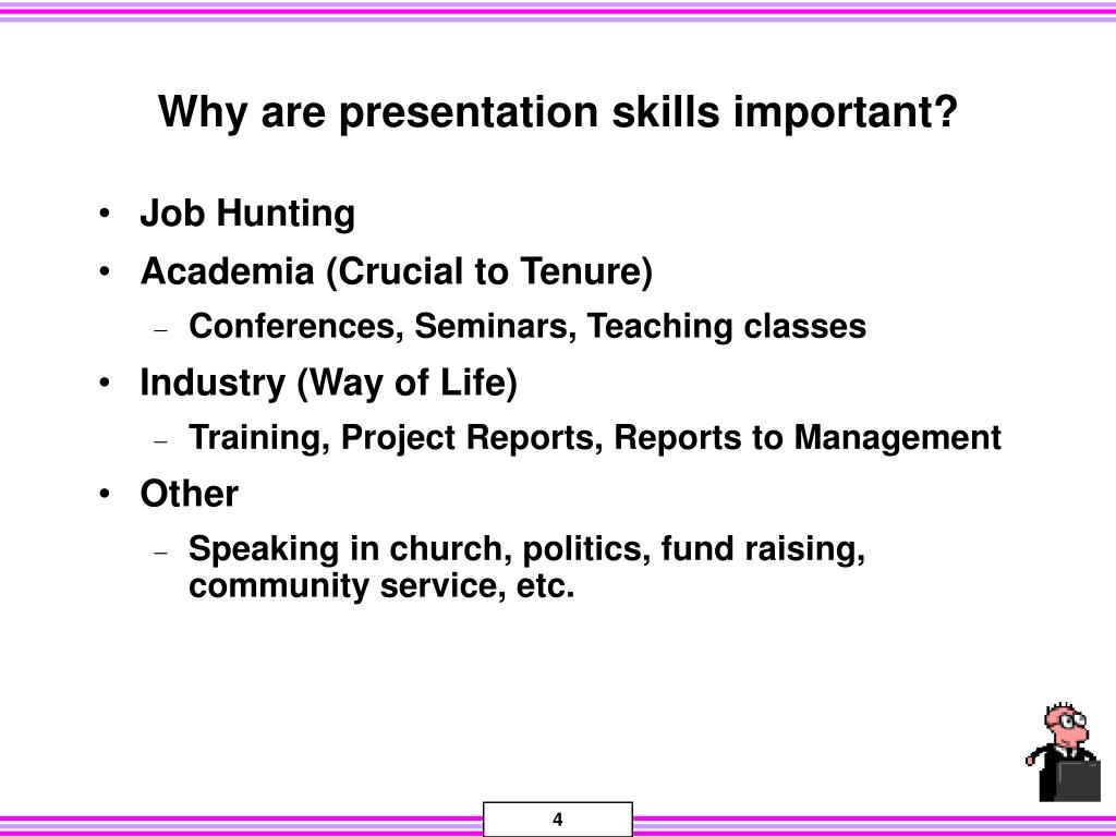 Why are presentation skills important?