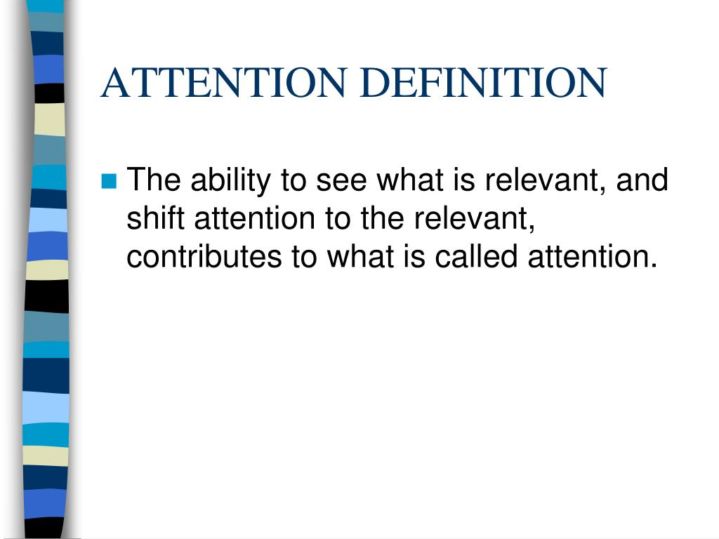 ATTENTION DEFINITION