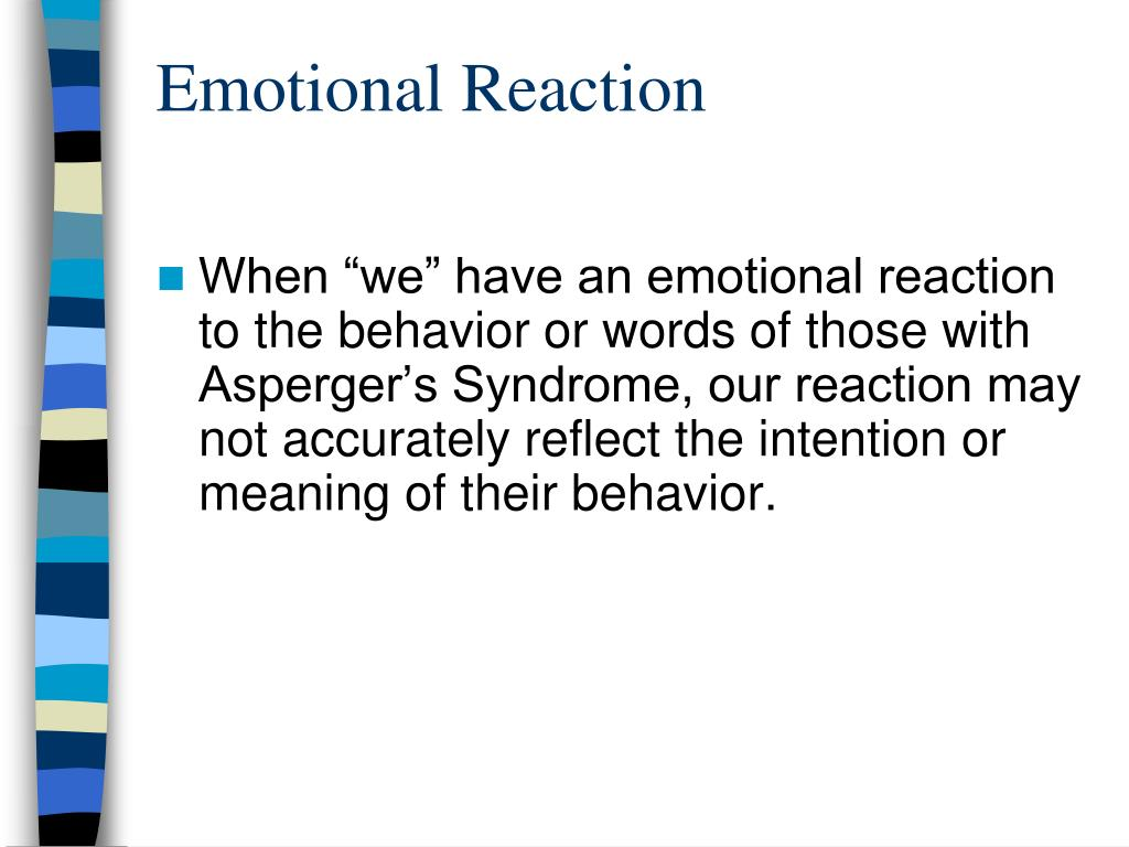 Emotional Reaction