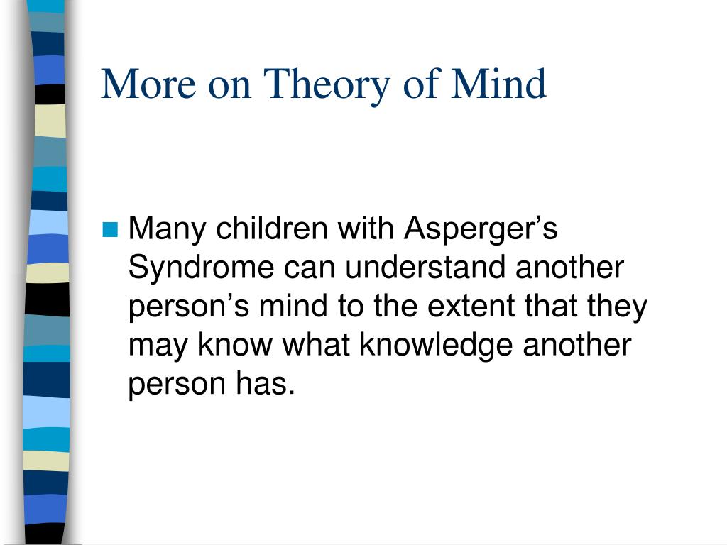 More on Theory of Mind