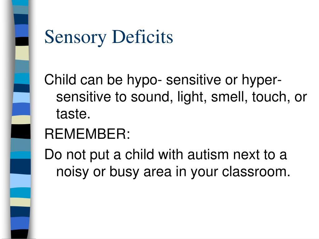Sensory Deficits