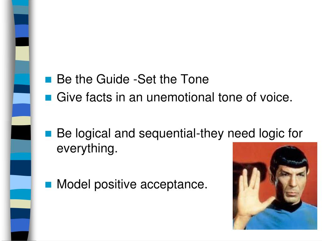 Be the Guide -Set the Tone