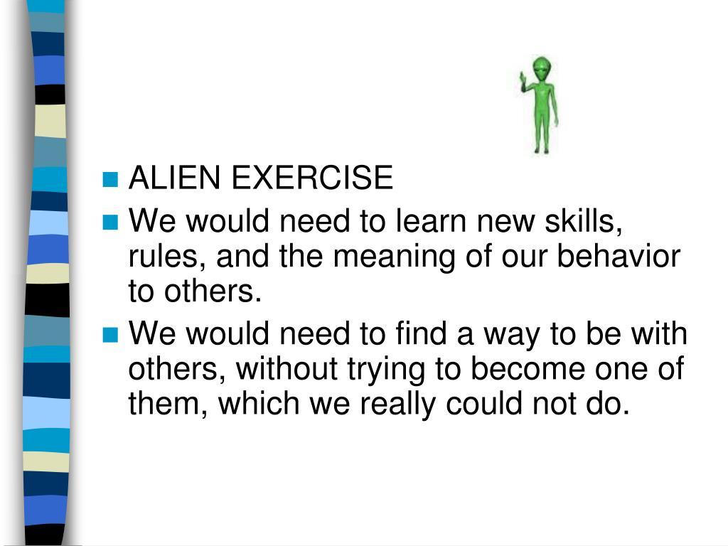 ALIEN EXERCISE