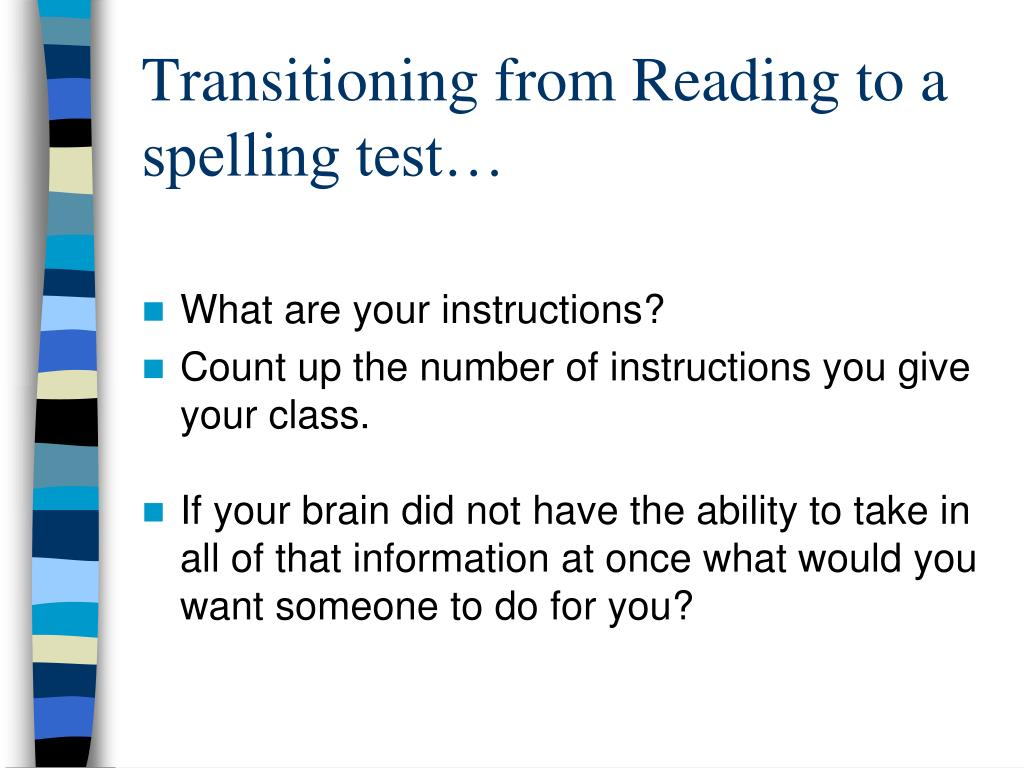 Transitioning from Reading to a spelling test…