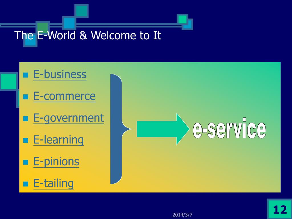 The E-World & Welcome to It