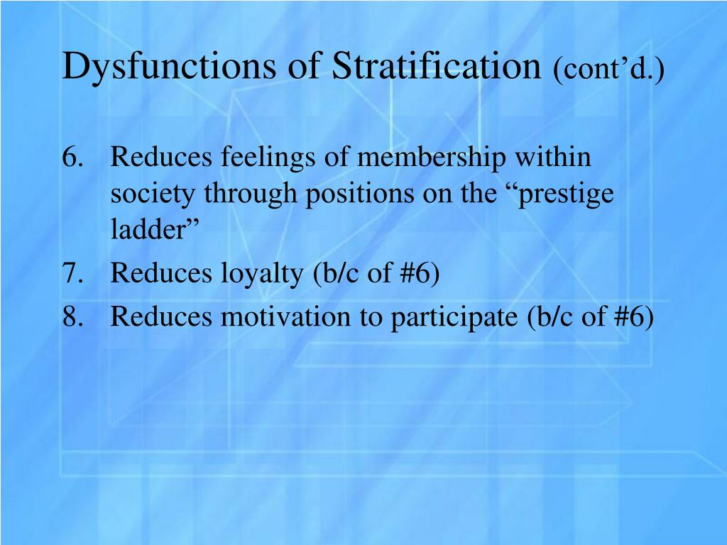 functionalist explanation of social stratification The davis–moore hypothesis, sometimes referred to as the davis–moore theory,  is a central claim within the structural functionalist paradigm of sociological theory , and was advanced by kingsley davis and wilbert e moore in a paper  published in 1945 the hypothesis is an attempt to explain social stratification.