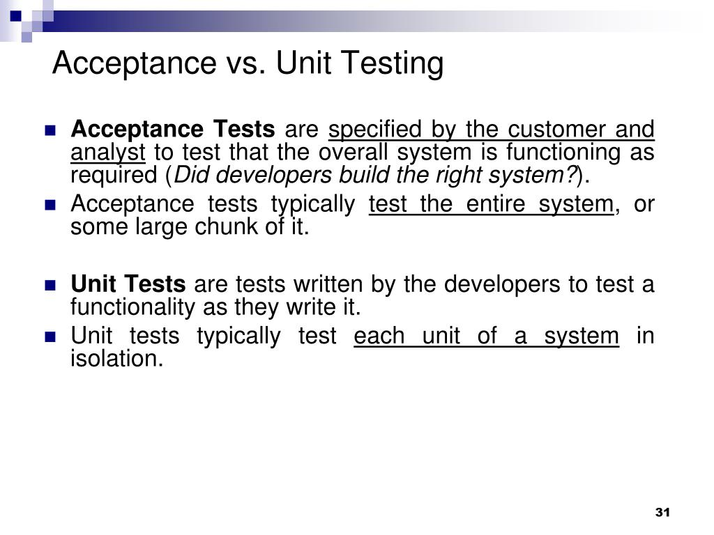 Acceptance vs. Unit Testing