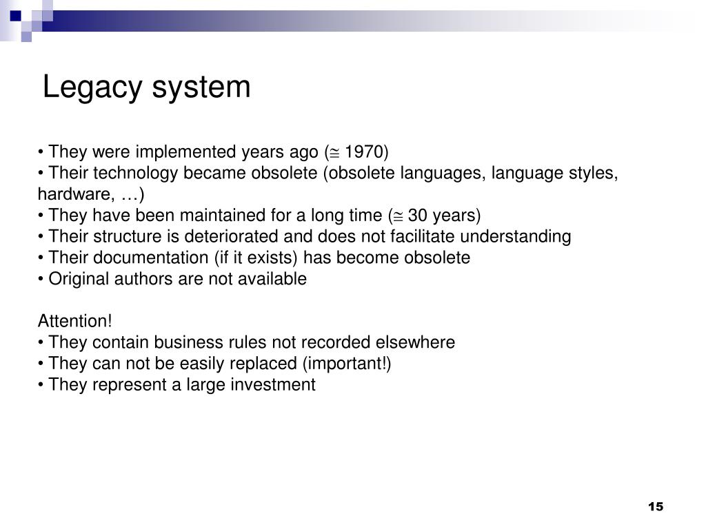 Legacy system