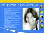 ms elizabeth genuino s bio