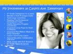 my involvement at catskill ave elementary