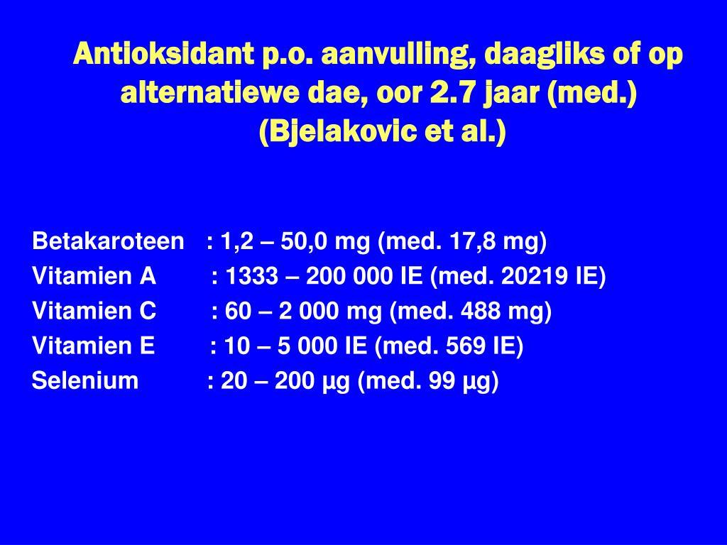 Antioksidant p.o. aanvulling