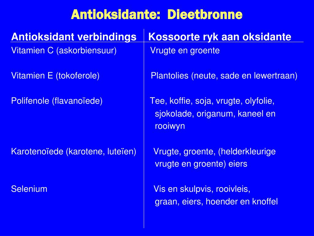 Antioksidante:  Dieetbronne
