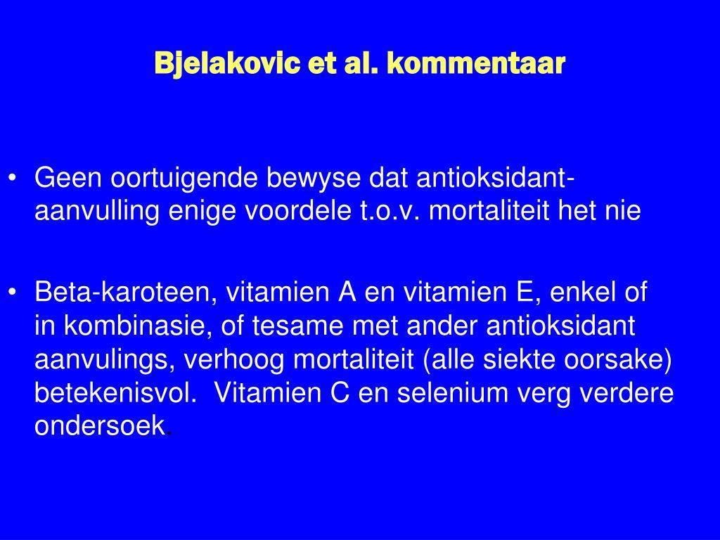 Bjelakovic et al. kommentaar