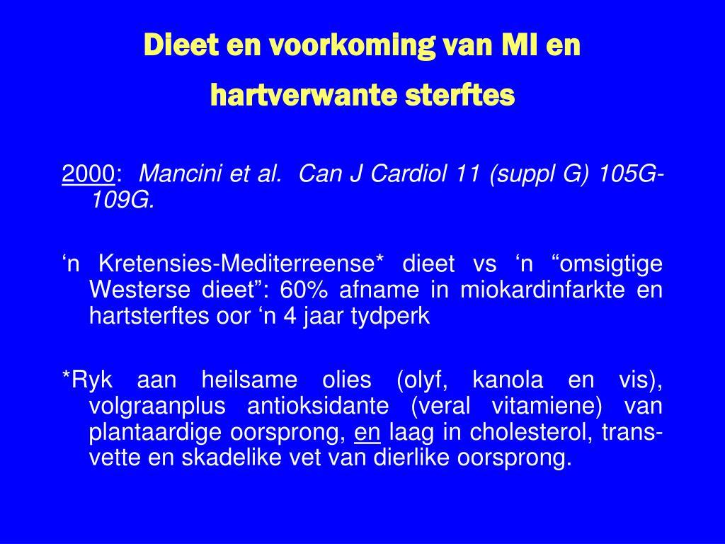 Dieet en voorkoming van MI en hartverwante sterftes