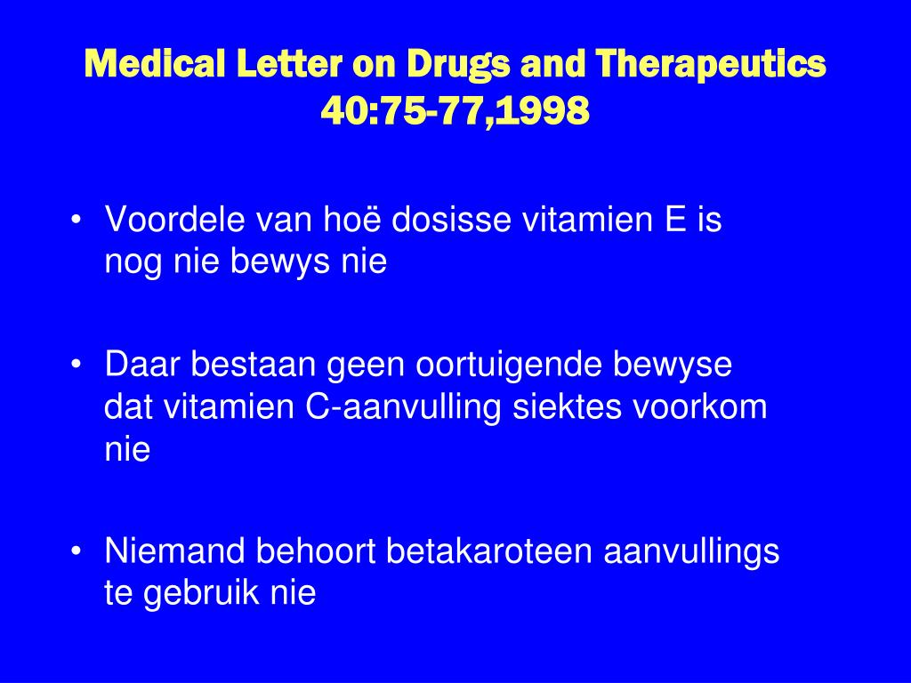 Medical Letter on Drugs and Therapeutics 40:75-77,1998