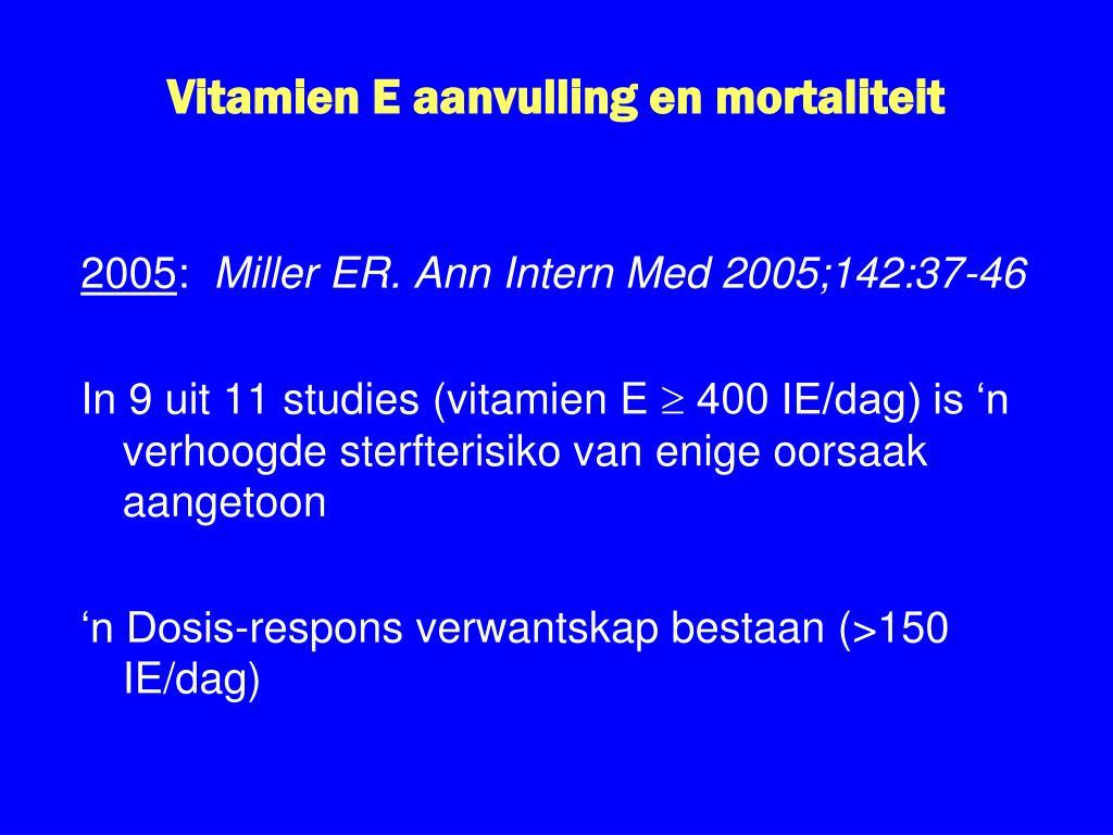 Vitamien E aanvulling en mortaliteit