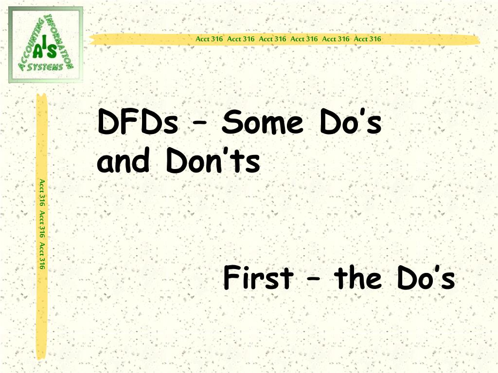 DFDs – Some Do's             and Don'ts