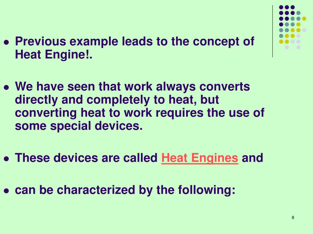 Previous example leads to the concept of Heat Engine!.