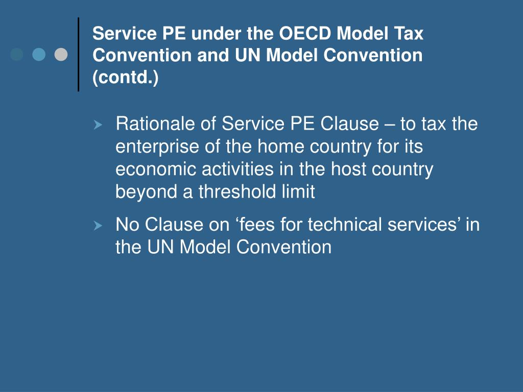 Service PE under the OECD Model Tax Convention and UN Model Convention (contd.)