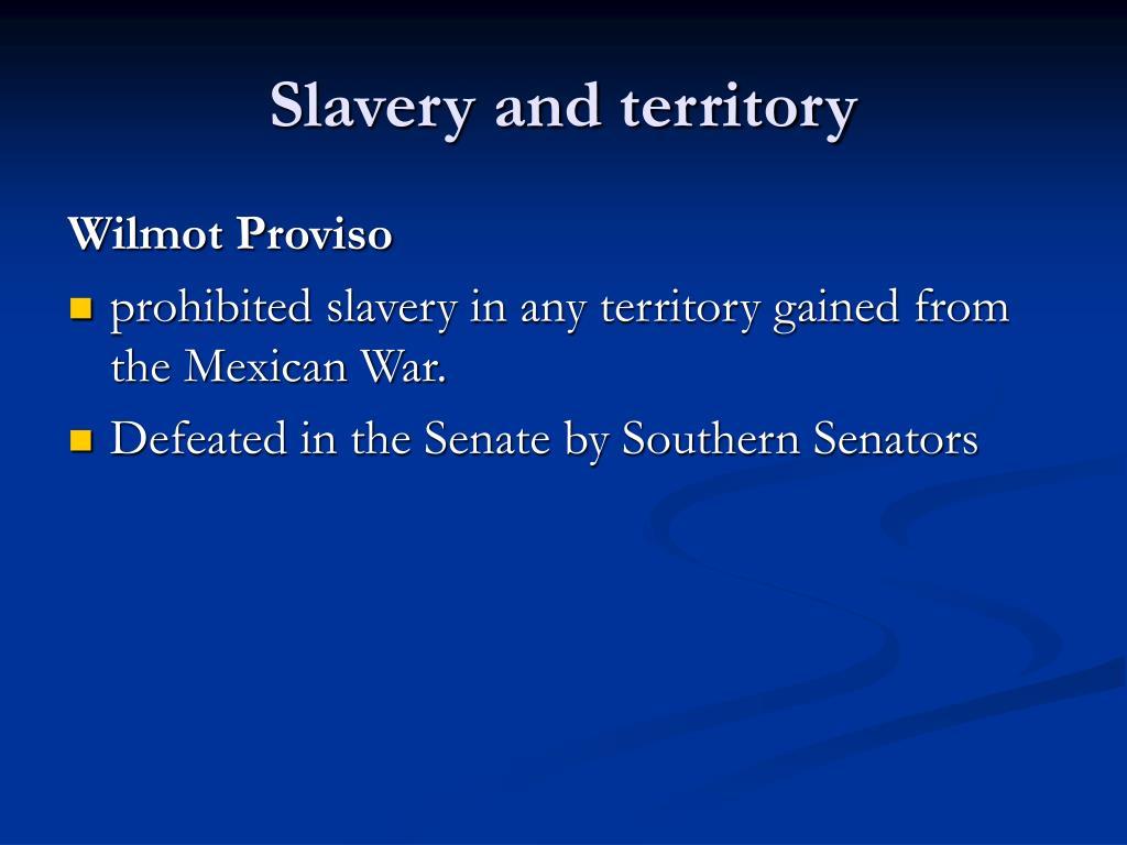 Slavery and territory