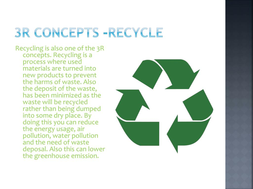 3R concepts -Recycle