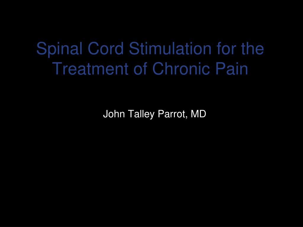 Spinal Cord Stimulation for the