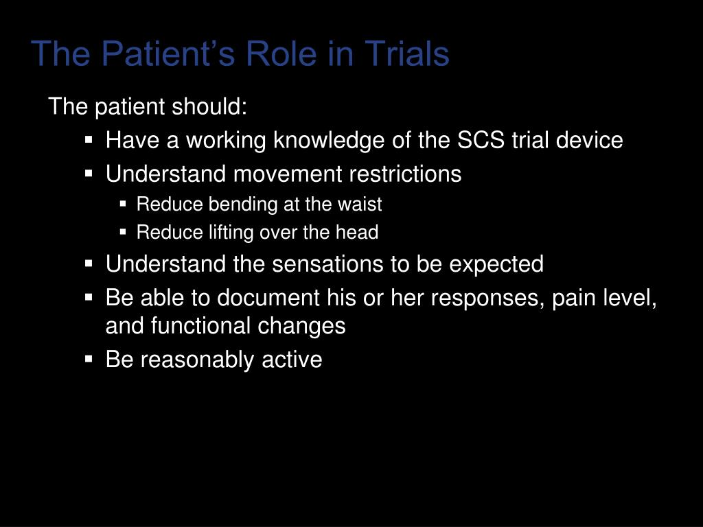 The Patient's Role in Trials