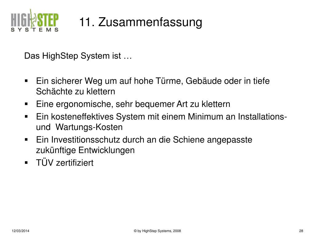 Das HighStep System ist …