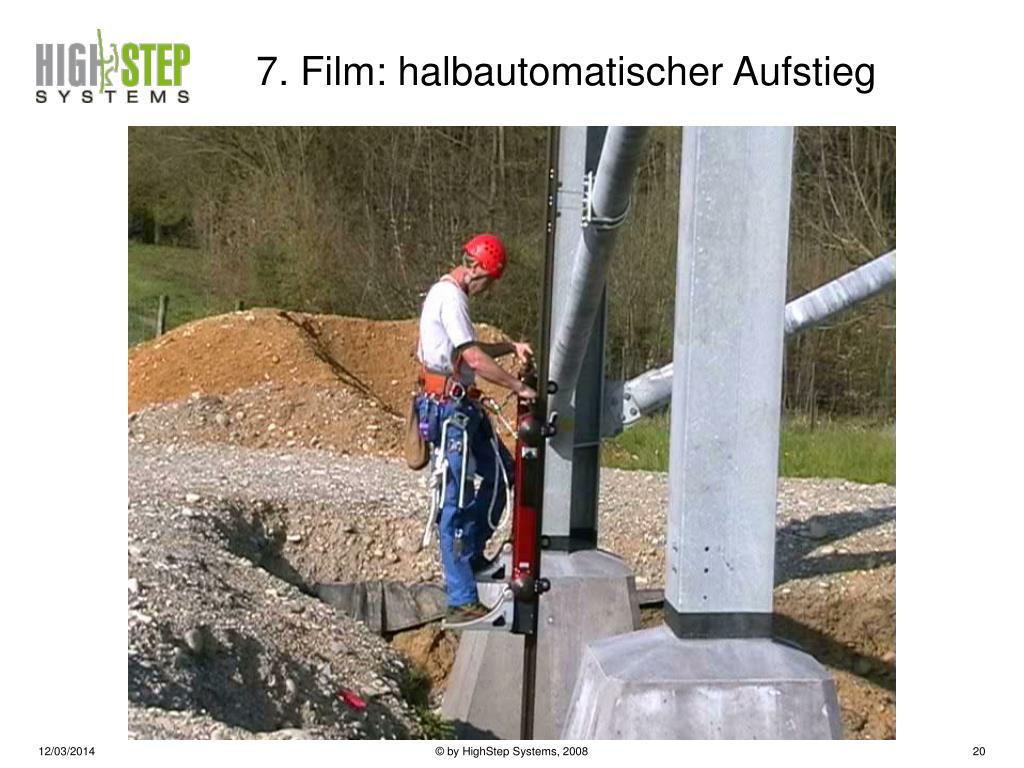 7. Film: halbautomatischer Aufstieg