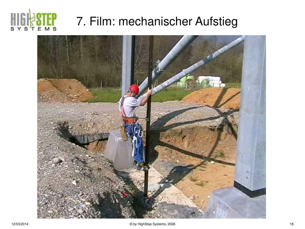 7. Film: mechanischer Aufstieg