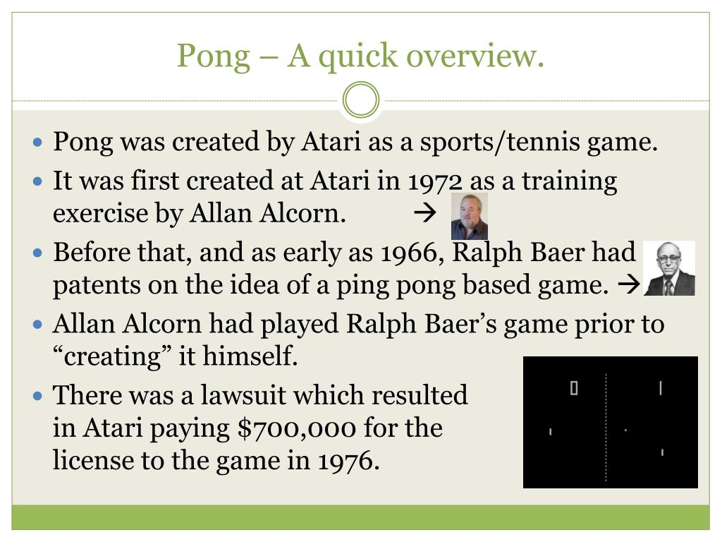 Pong – A quick overview.