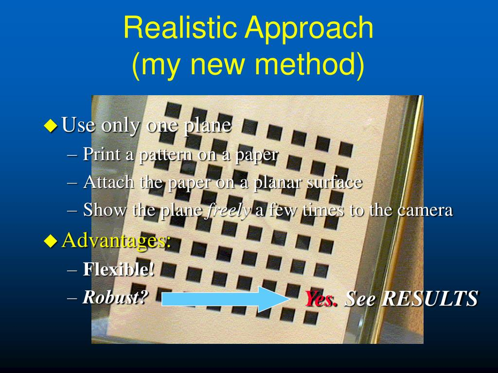 Realistic Approach