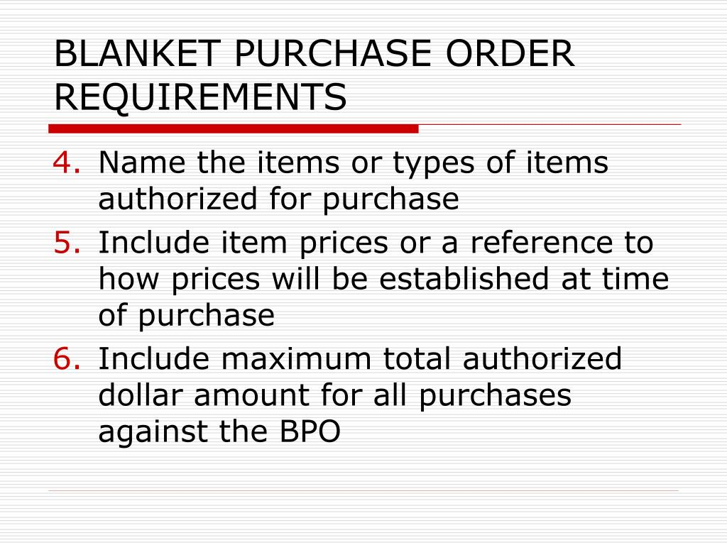 BLANKET PURCHASE ORDER REQUIREMENTS