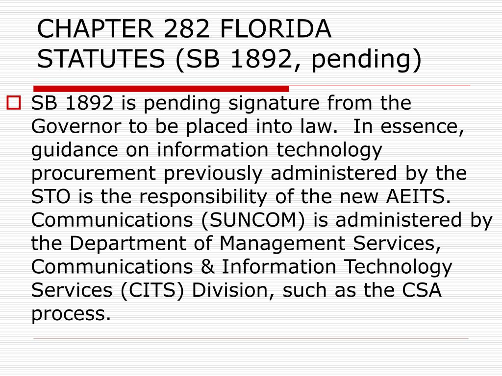 CHAPTER 282 FLORIDA STATUTES (SB 1892, pending)