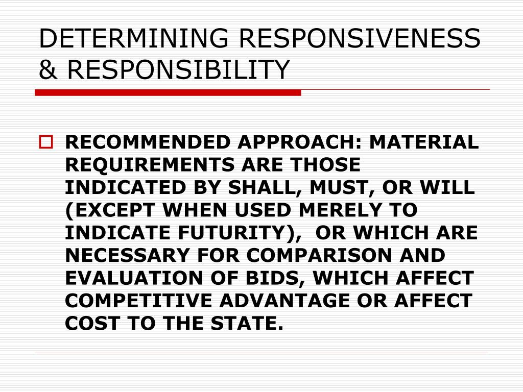 DETERMINING RESPONSIVENESS & RESPONSIBILITY