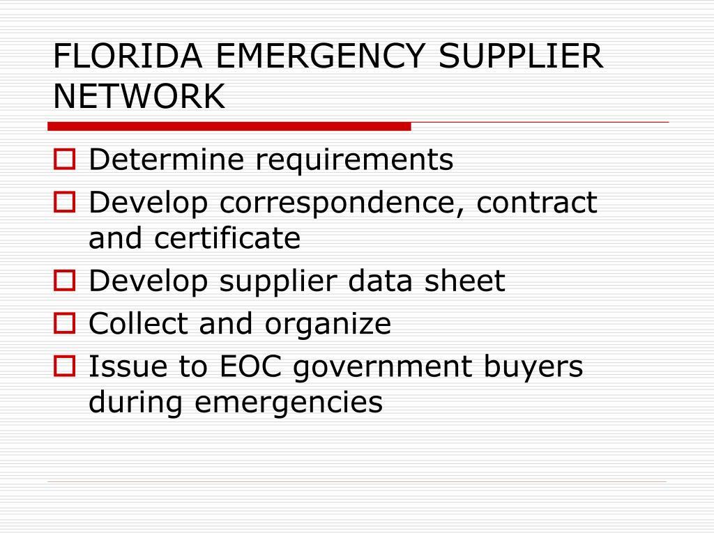 FLORIDA EMERGENCY SUPPLIER NETWORK