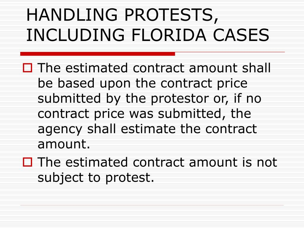 HANDLING PROTESTS, INCLUDING FLORIDA CASES