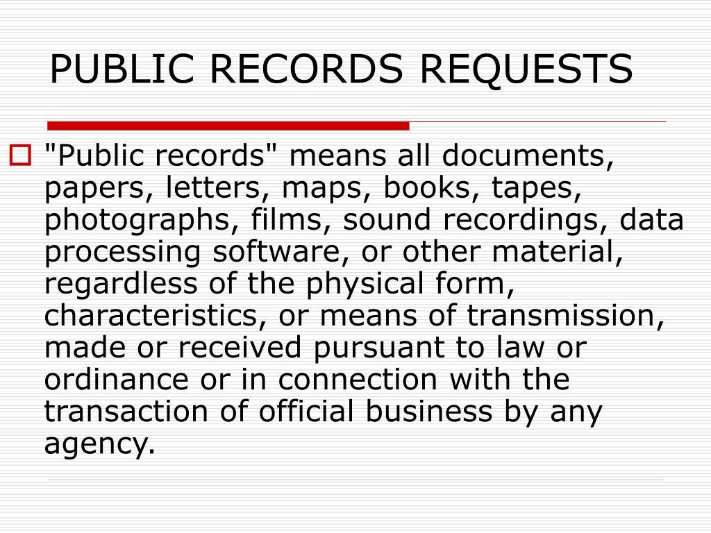 PUBLIC RECORDS REQUESTS