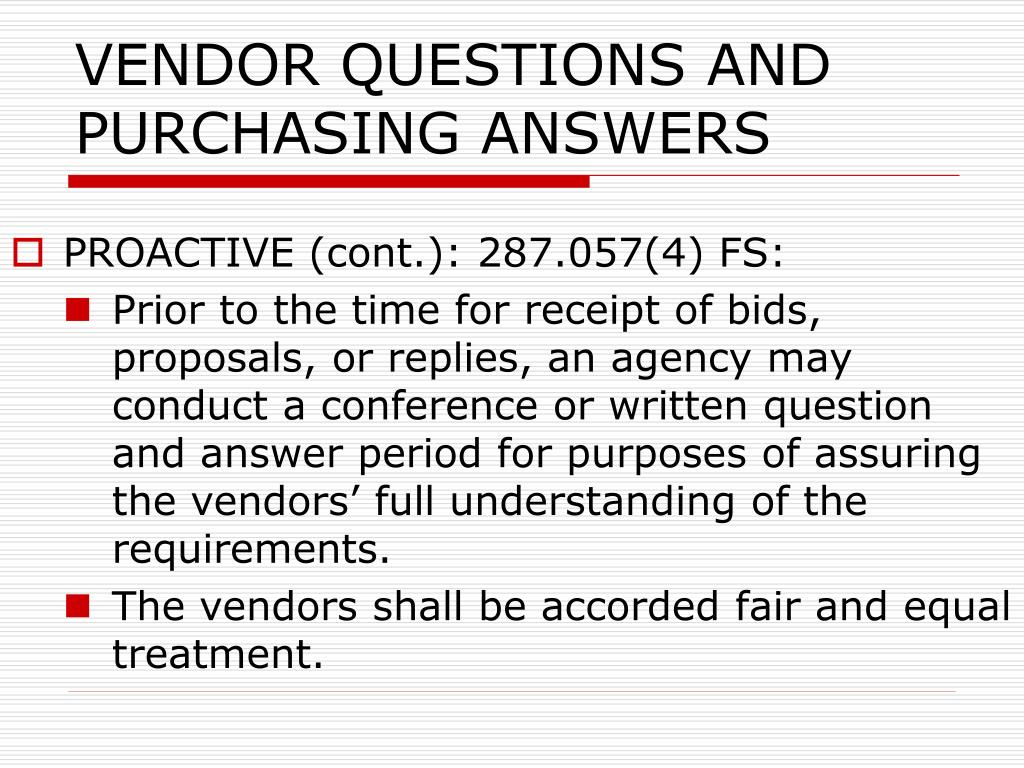 VENDOR QUESTIONS AND PURCHASING ANSWERS