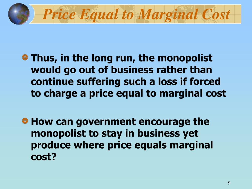 Price Equal to Marginal Cost